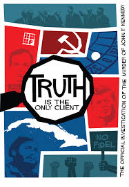 Truth is the Only Client: The Official Investigation of the Murder of John F.  Kennedy (2019) - IMDb