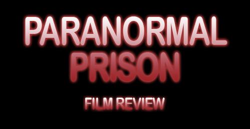 Paranormal Prison Banner